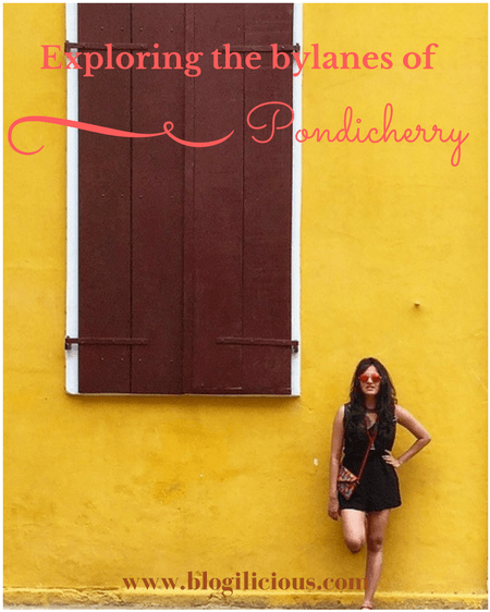 Exploring the bylanes of Pondicherry