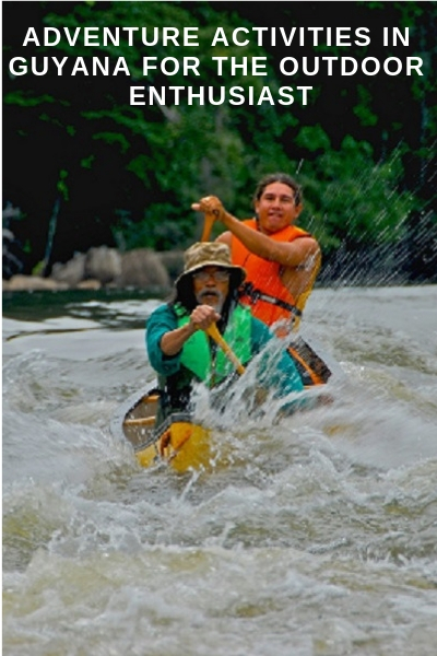ADVENTURE ACTIVITIES IN GUYANA FOR THE OUTDOOR ENTHUSIAST